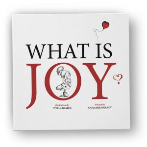 What Is Joy Illustrated Book