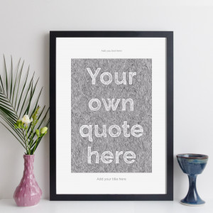 Personalised Custom Quote Print Contemporary Style