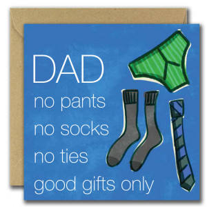 Good Gifts Only Fathers day card
