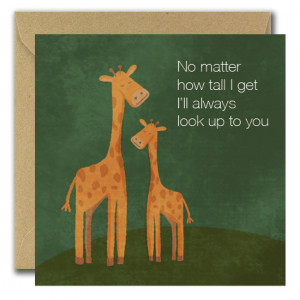 No matter how tall I get Fathers day card
