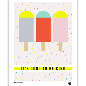 Cool To Be Kind Wall Print