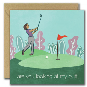 Are You Looking At My Putt