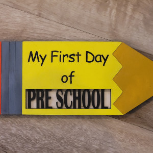 Handmade First/Last Day of School Sign