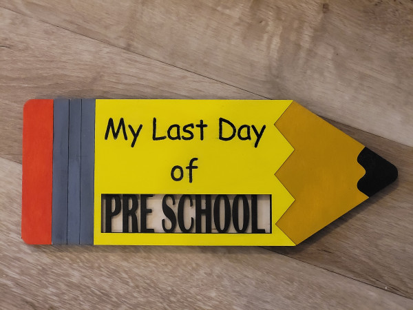 Handmade First/Last Day of School Sign - 20210815 193047 scaled