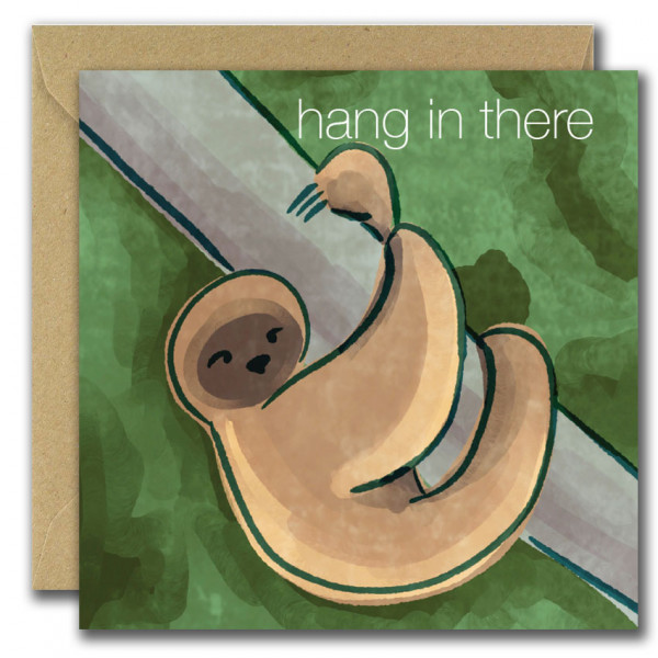 Hang In There Card - Hang In There