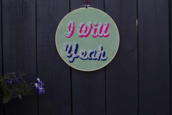 I Will Yeah Wallhanging