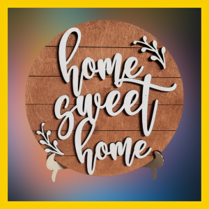 Free Standing Home Sweet Home Wooden Sign