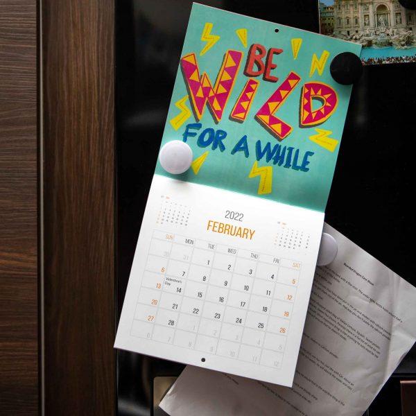 2022 Calendar Say Something Nice - be wild calendar she designs he prints