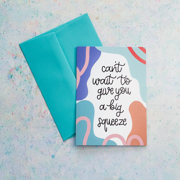 Can't Wait To Give You A Big Squeeze Card - big squeeze 2 scaled